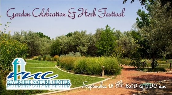 Garden & Herb Celebration at Riverside Nature Center on September 15 from 8:00 to 11:00 am.