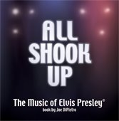 All Shook Up. The Music of Elvis Presley (c) book by Joe DiPietro